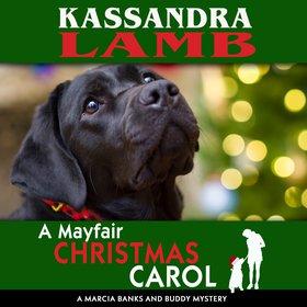 A Mayfair Christmas Carol