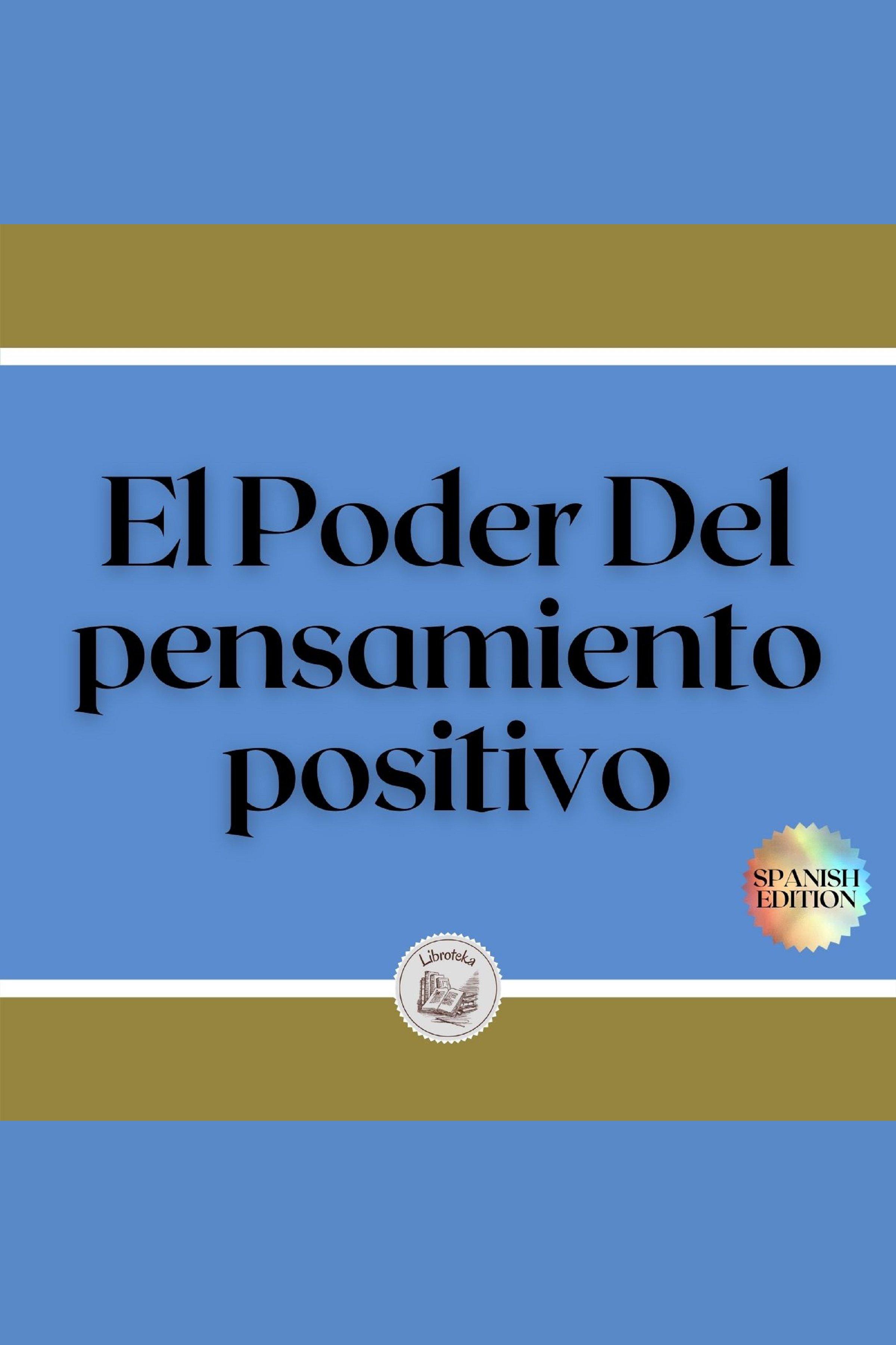 Esta es la portada del audiolibro El Poder Del pensamiento positivo
