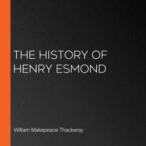 The History of Henry Esmond thumbnail