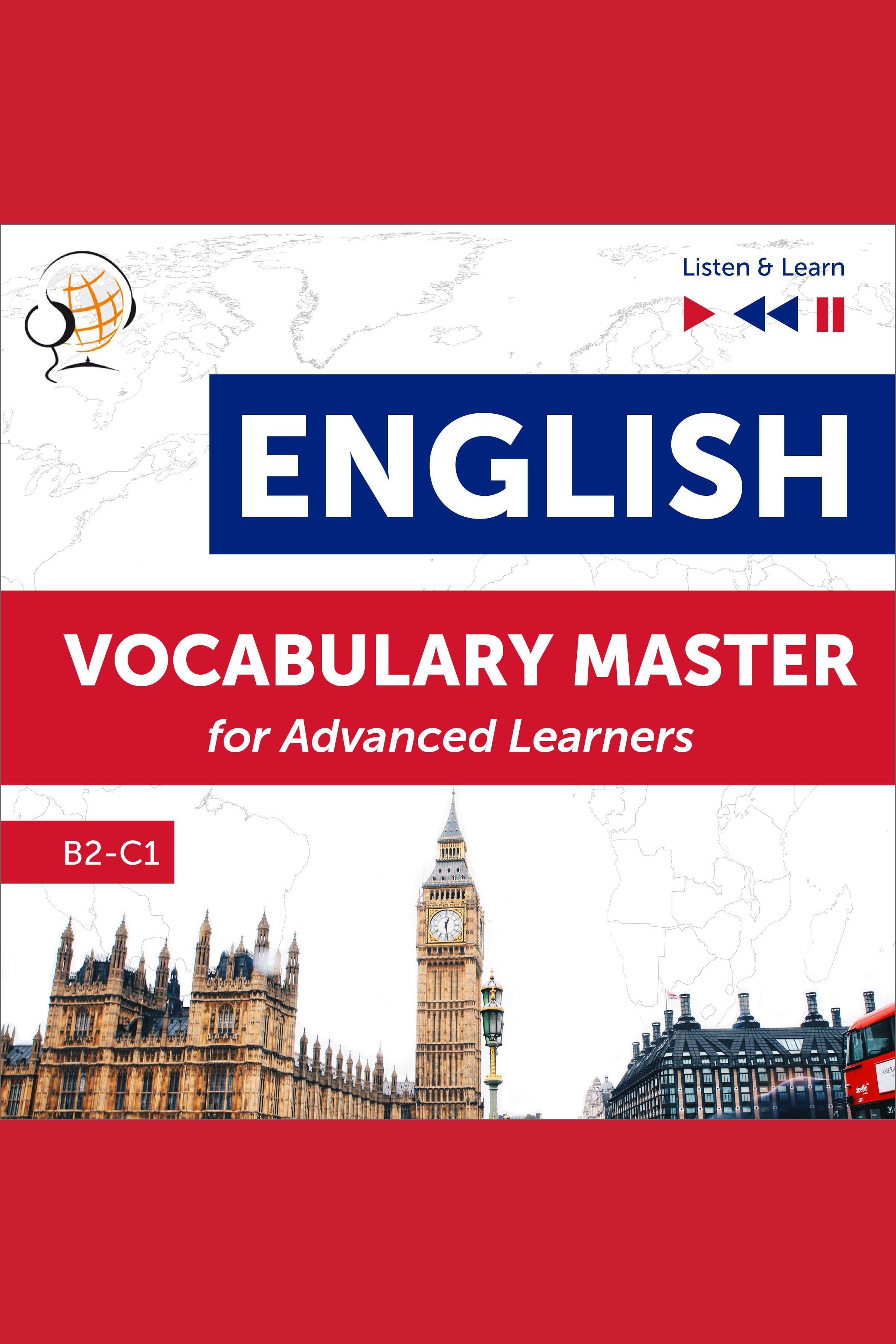 Esta es la portada del audiolibro English Vocabulary Master for Advanced Learners - Listen & Learn (Proficiency Level B2-C1)