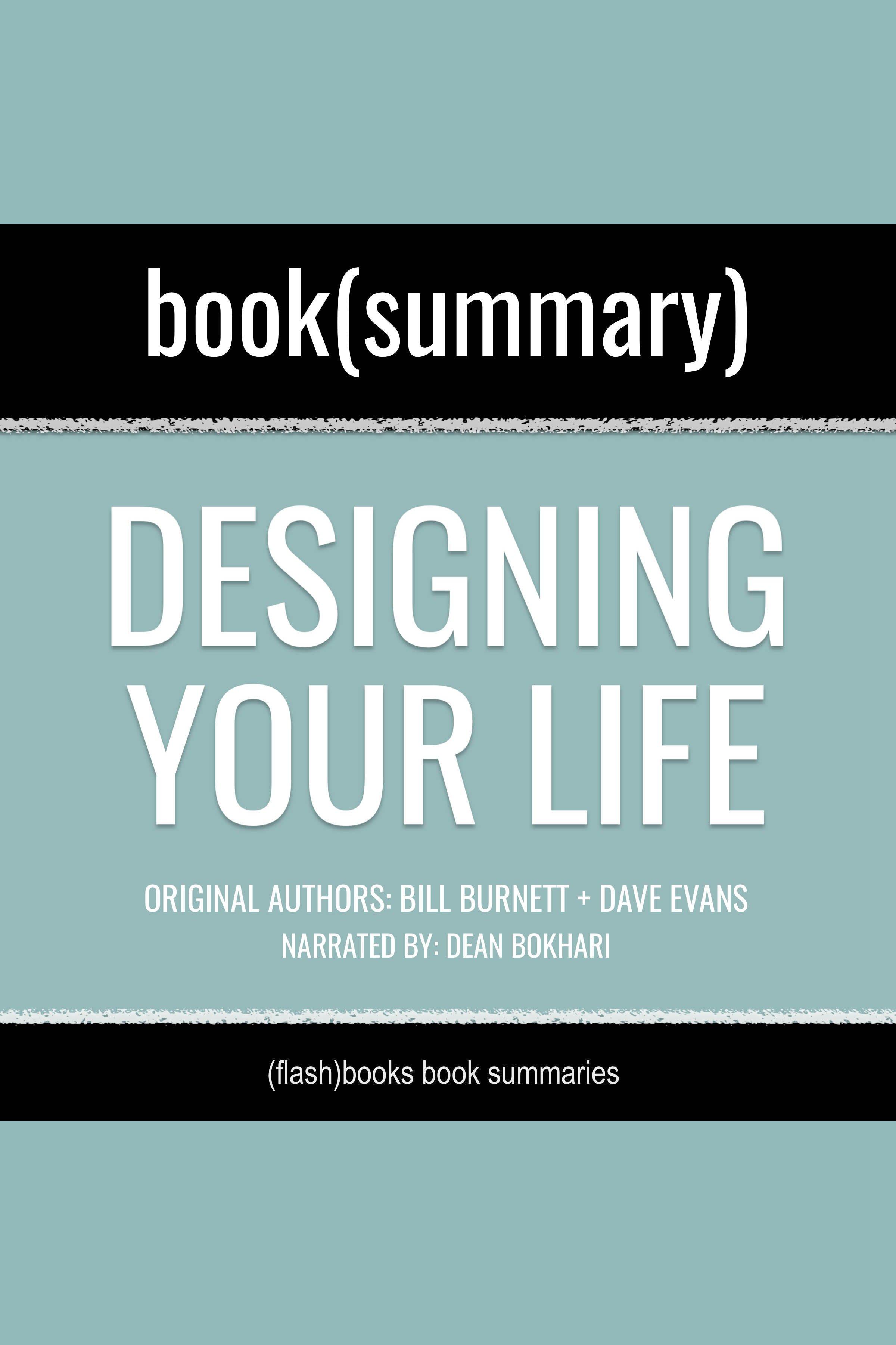 Esta es la portada del audiolibro Designing Your Life by Bill Burnett, Dave Evans - Book Summary