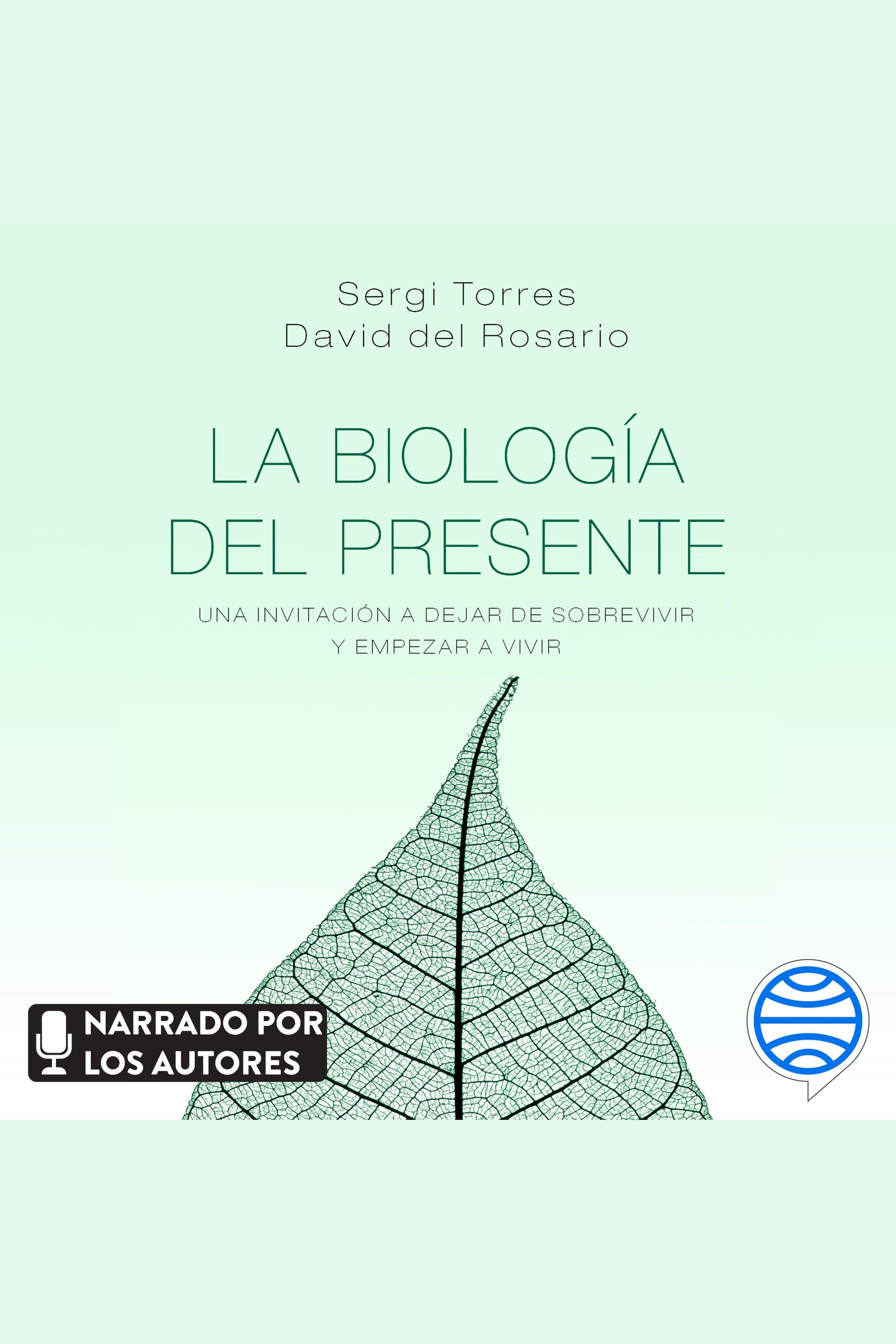 Esta es la portada del audiolibro La biología del presente