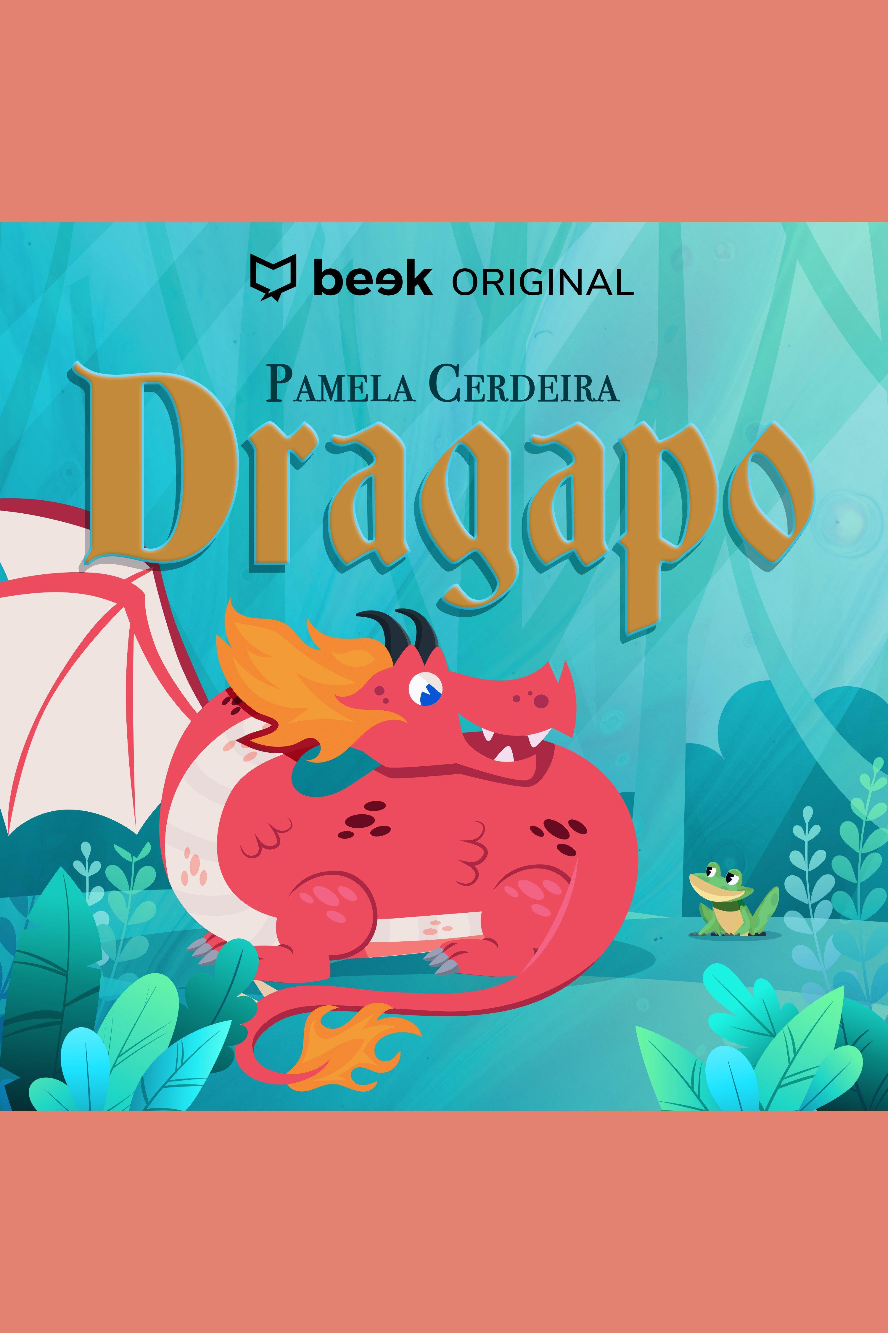 Esta es la portada del audiolibro Dragapo