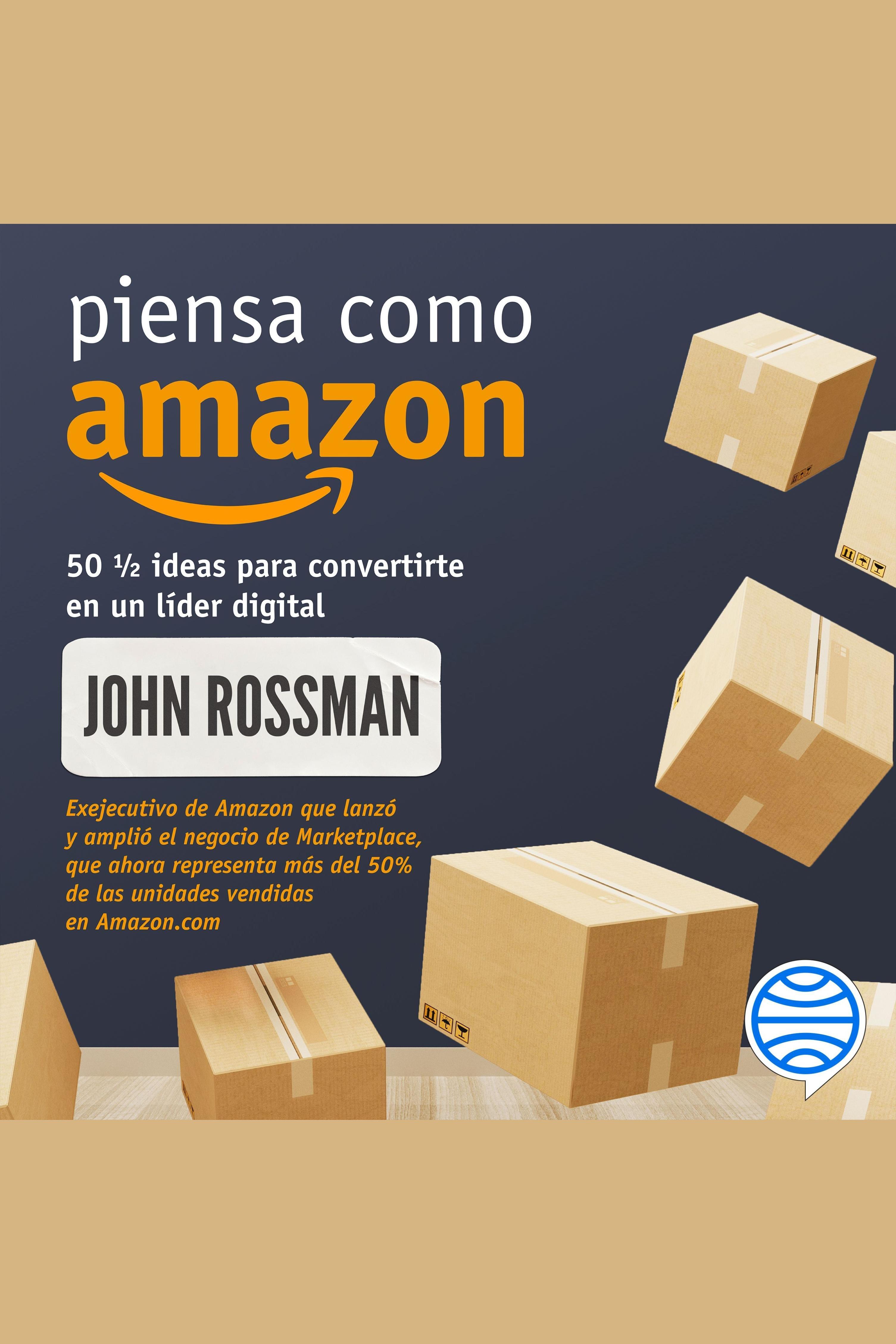 Esta es la portada del audiolibro Piensa como Amazon