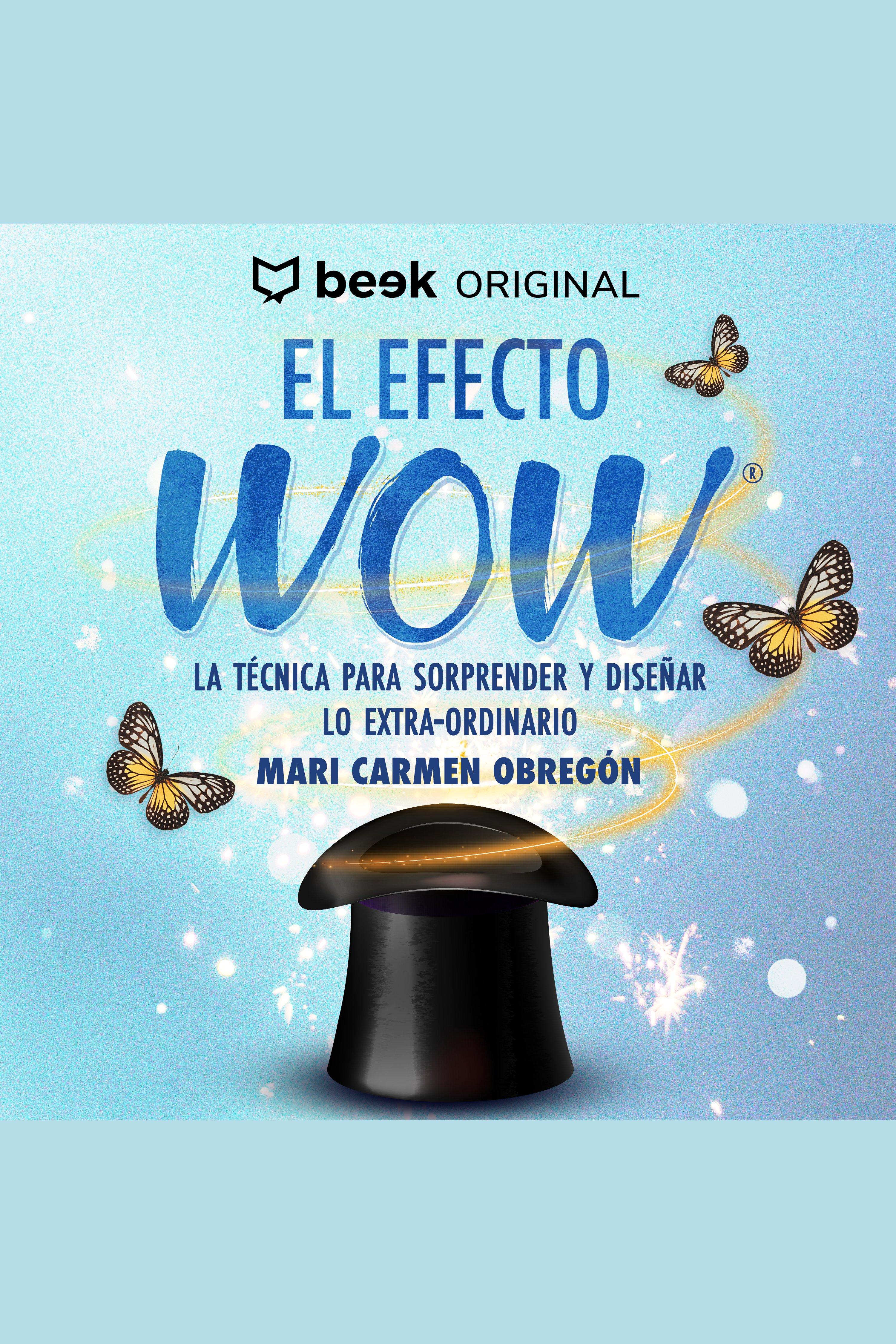 Esta es la portada del audiolibro El efecto WOW