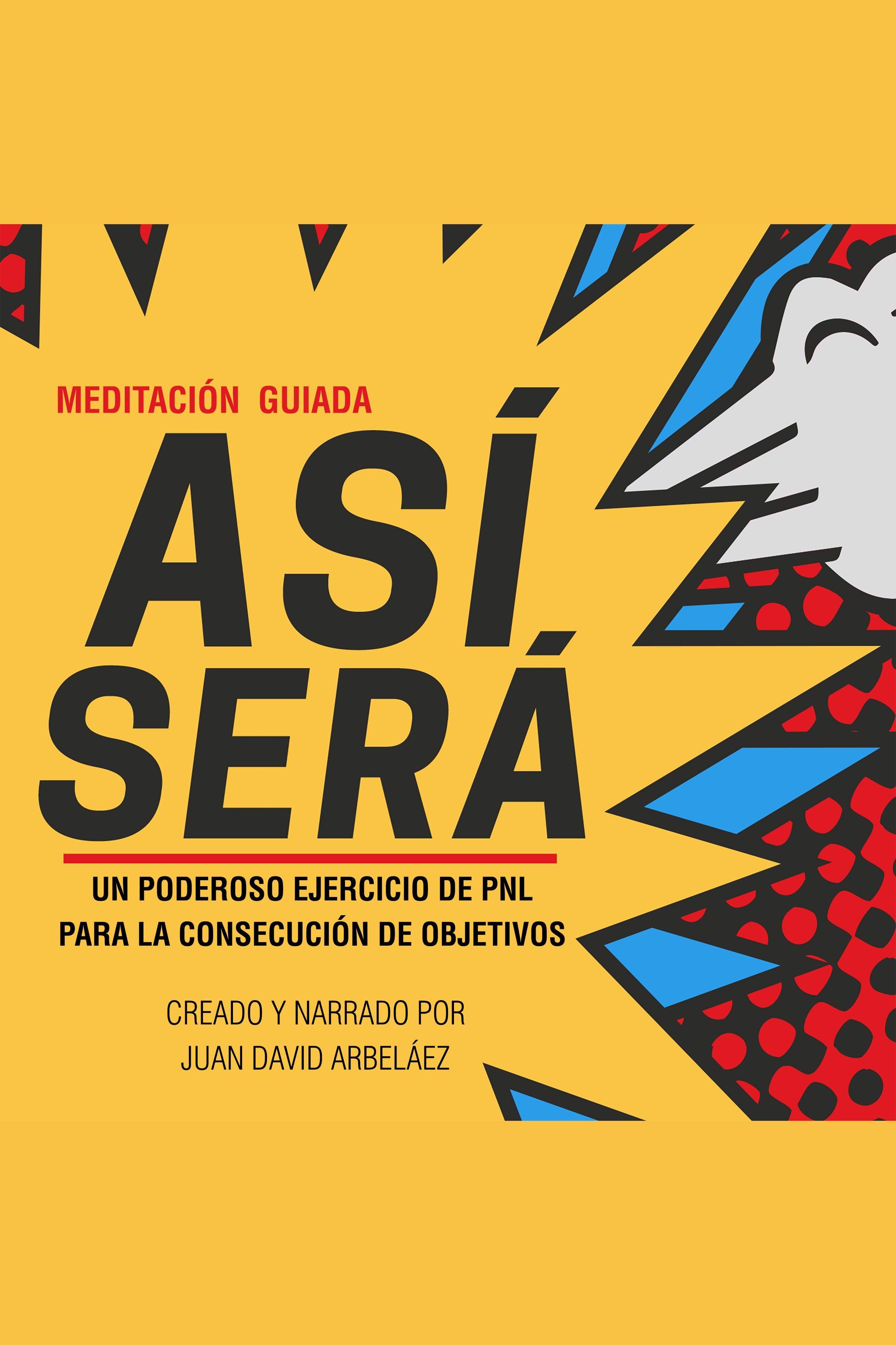 Esta es la portada del audiolibro Meditación Guiada Así Será