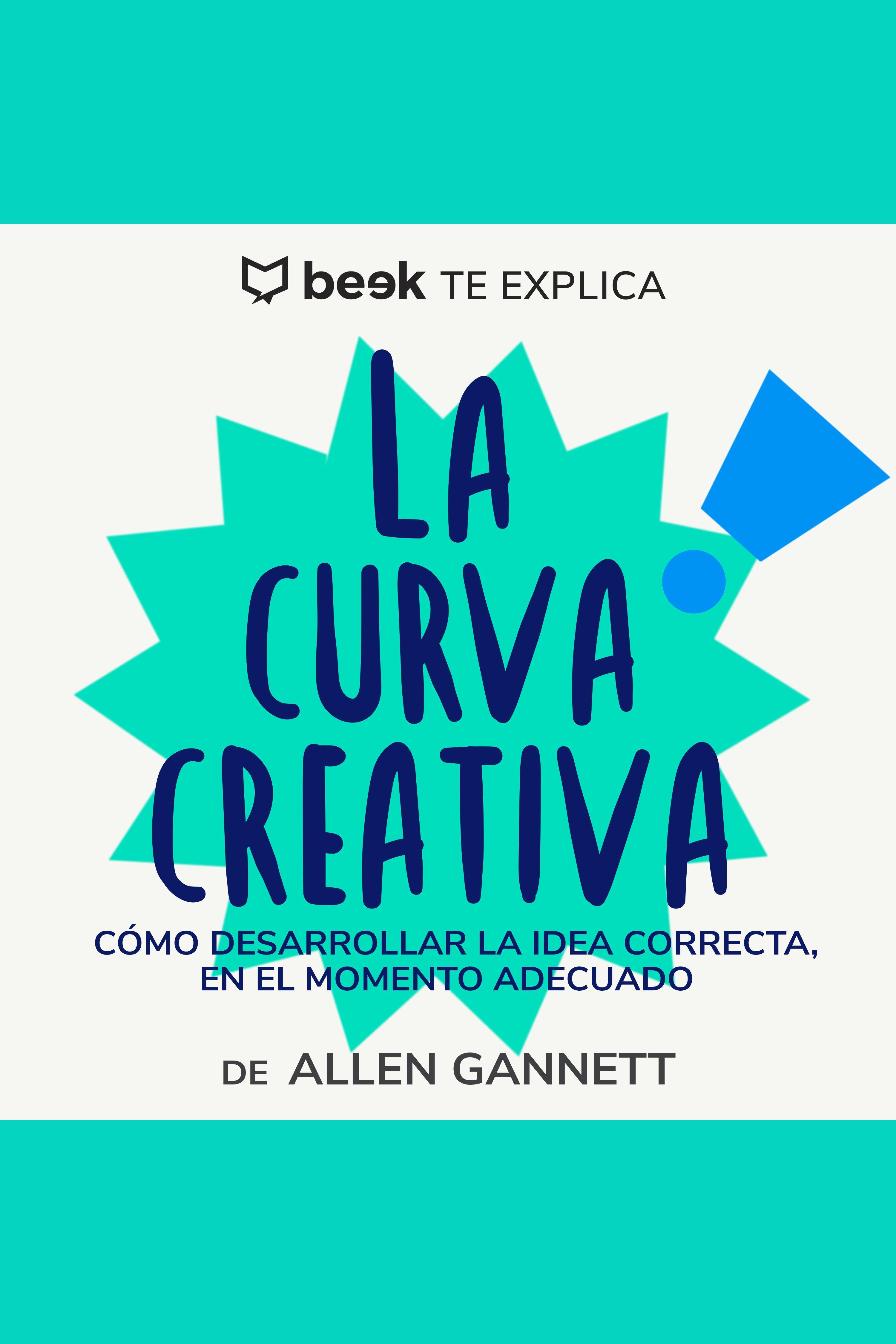 Esta es la portada del audiolibro La curva creativa… Beek te explica