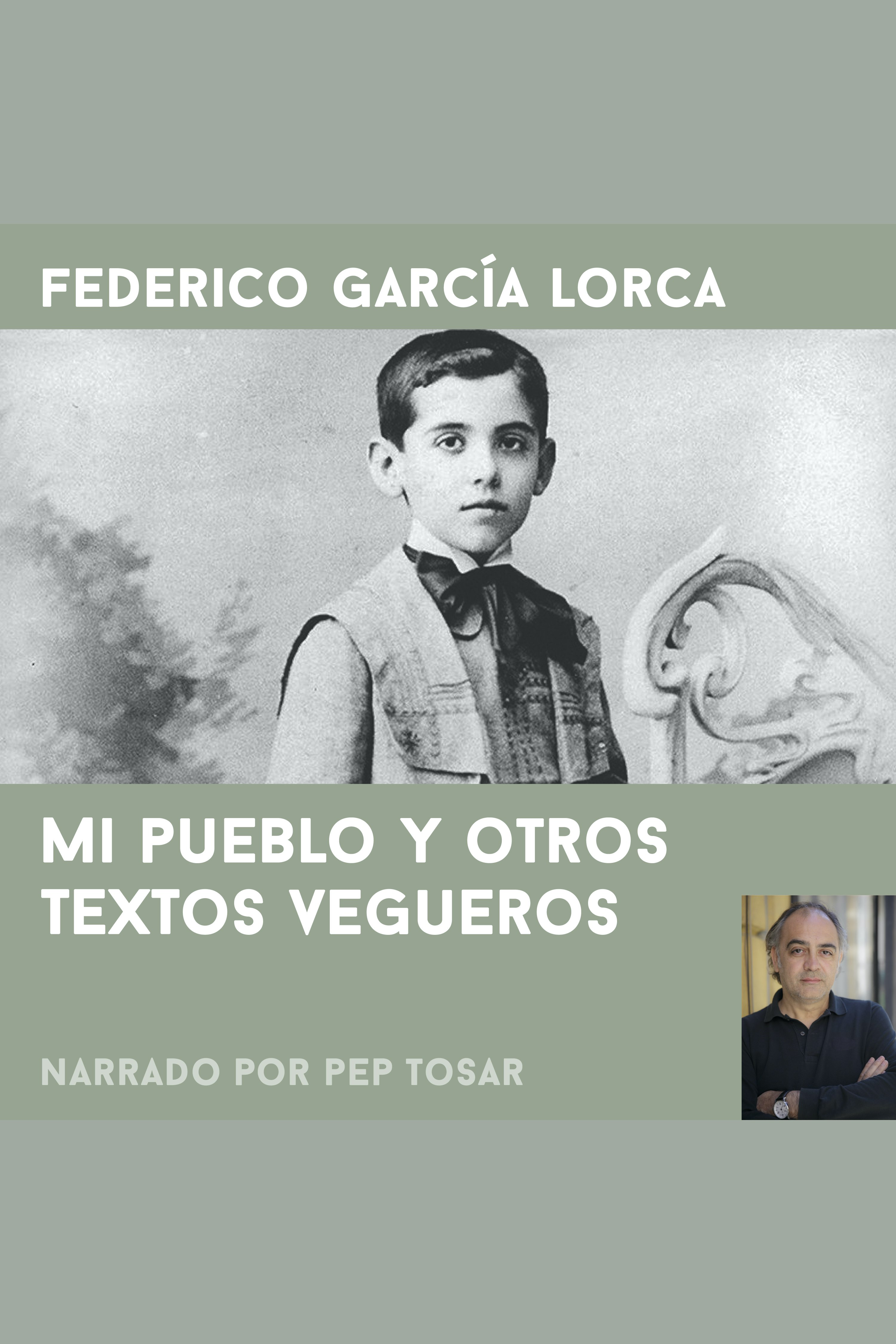 Esta es la portada del audiolibro Mi pueblo y otros textos vegueros: narrado por Pep Tosar