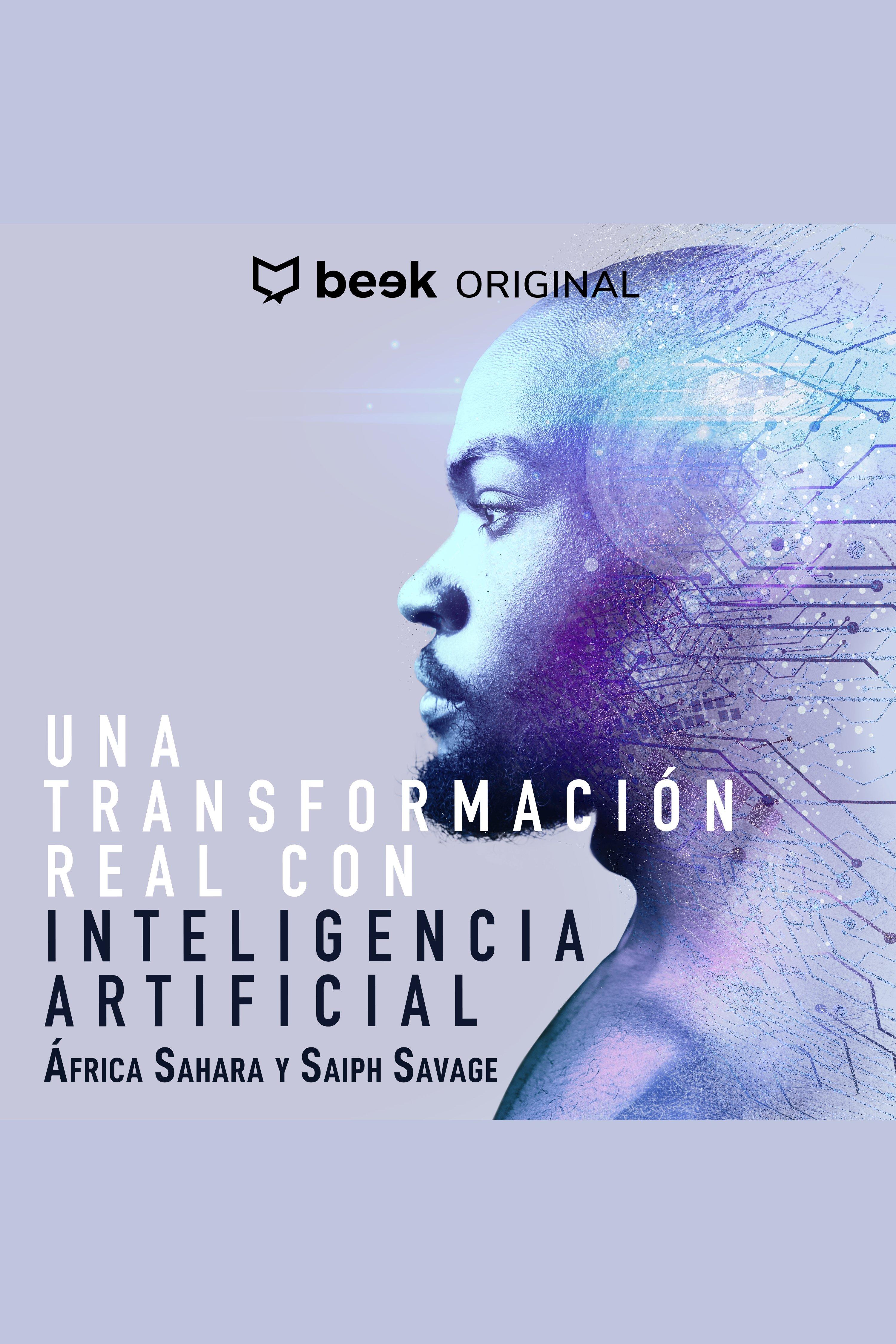 Esta es la portada del audiolibro Una transformación real con inteligencia artificial