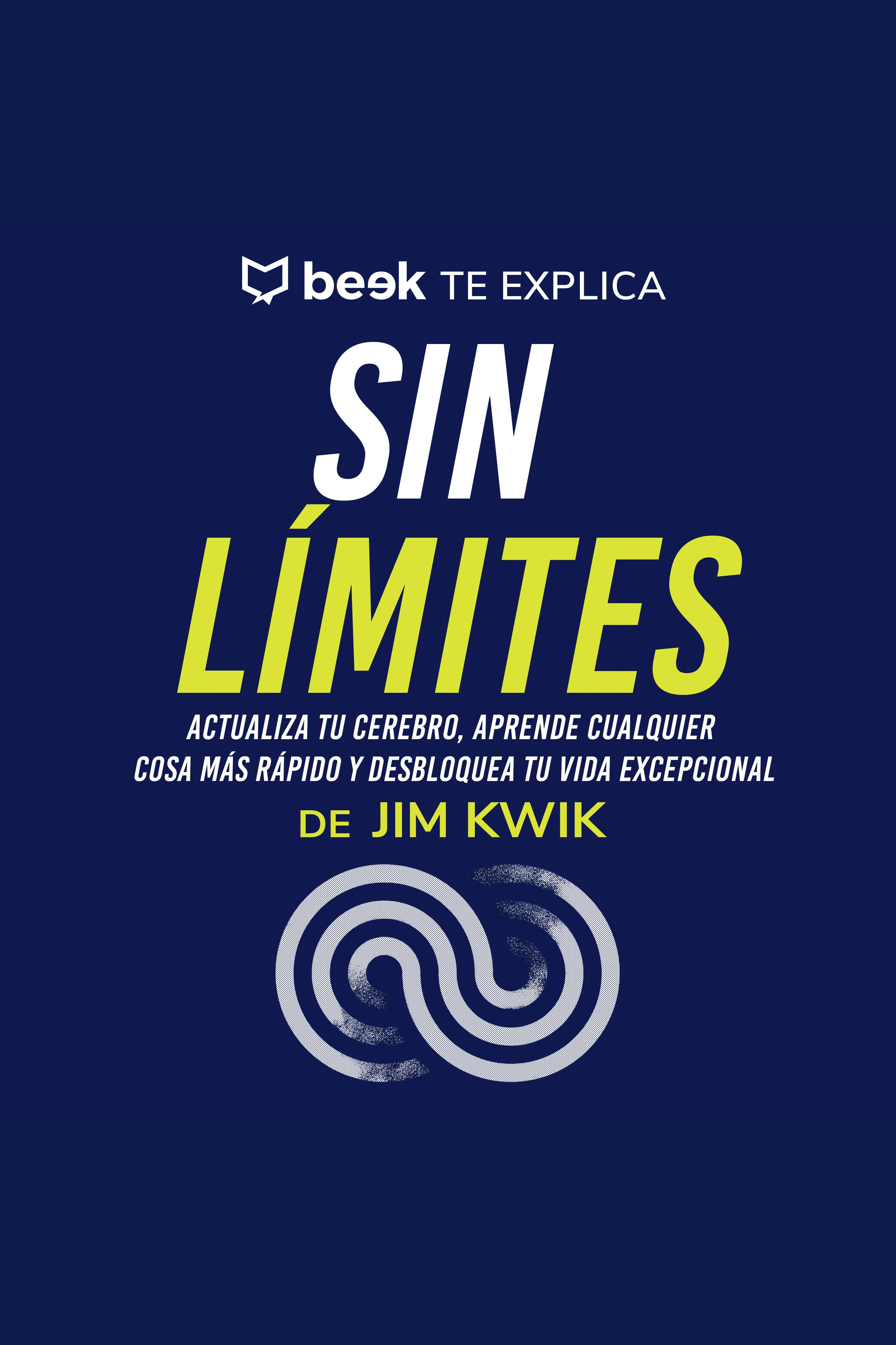 Esta es la portada del audiolibro Sin límites… Beek te explica