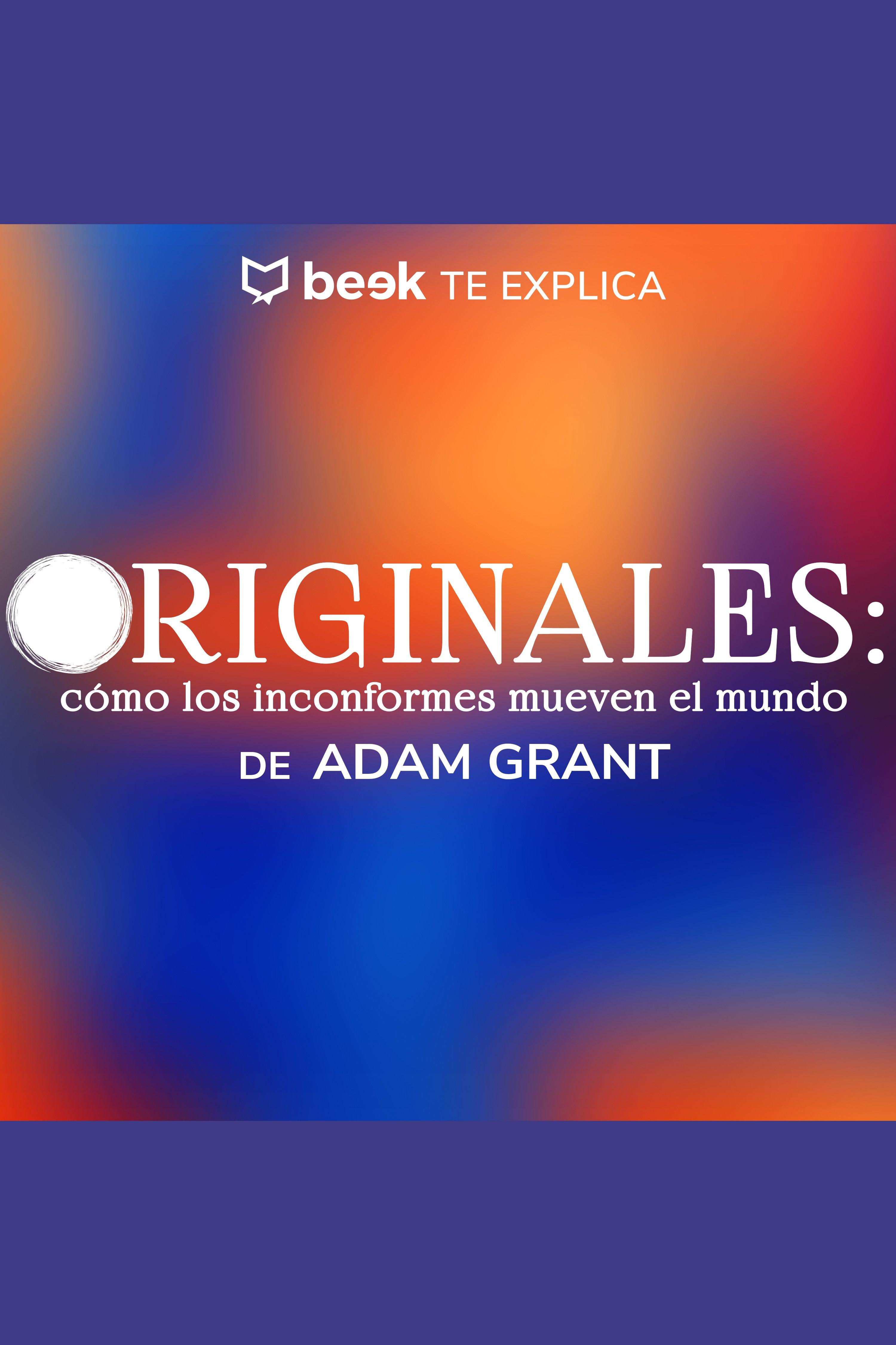Esta es la portada del audiolibro Originales… Beek te explica
