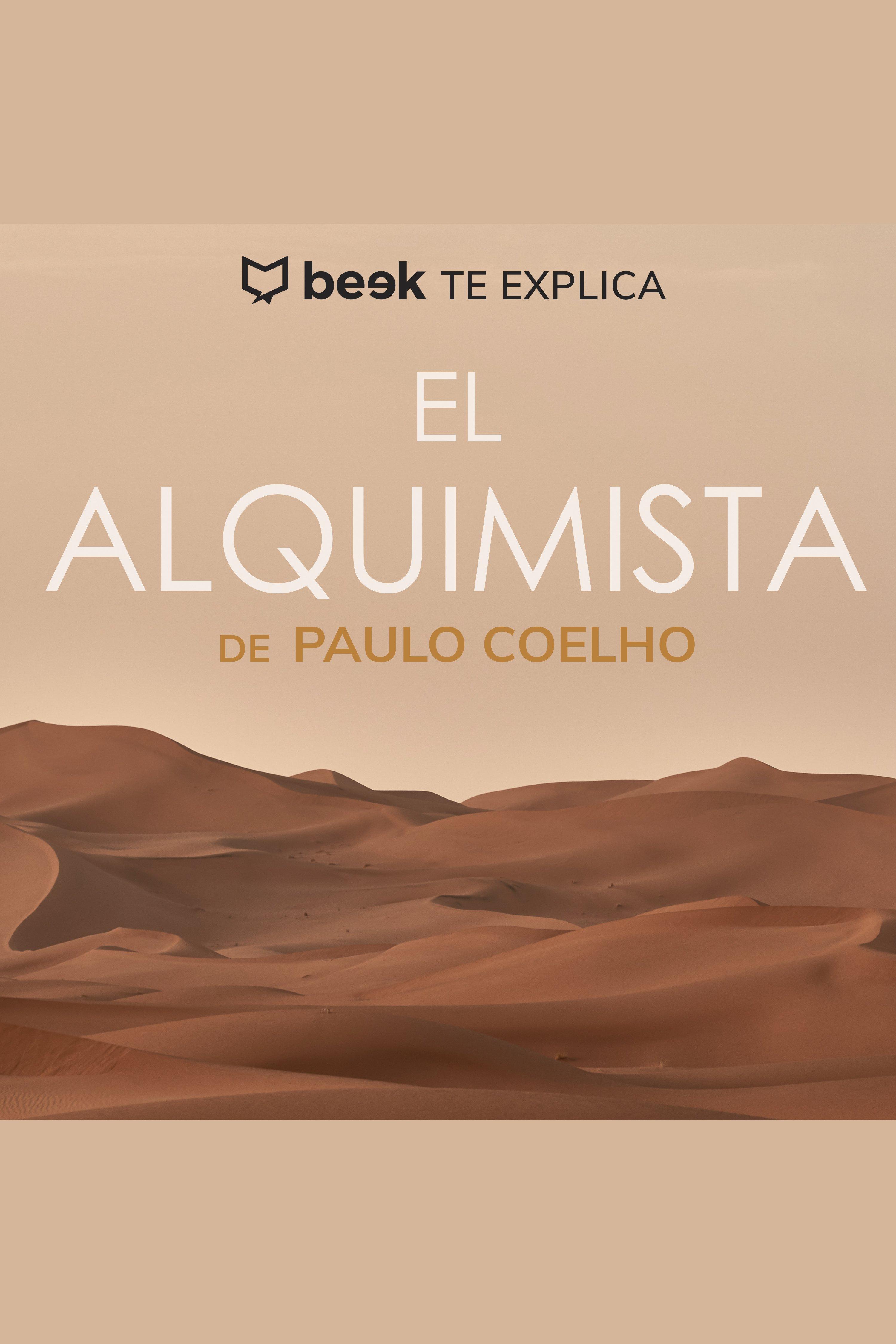 Esta es la portada del audiolibro El alquimista… Beek te explica