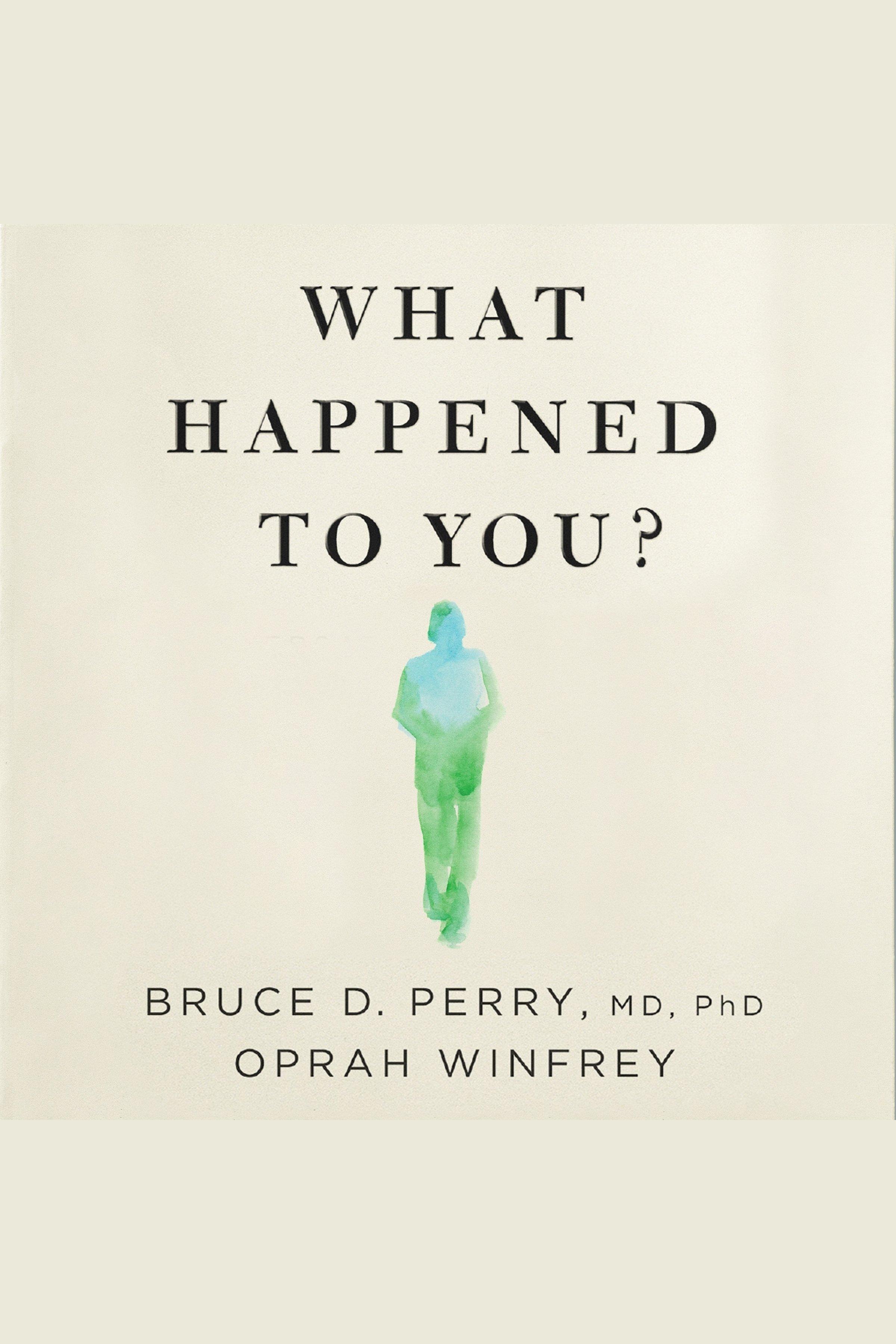 Esta es la portada del audiolibro What Happened to You?