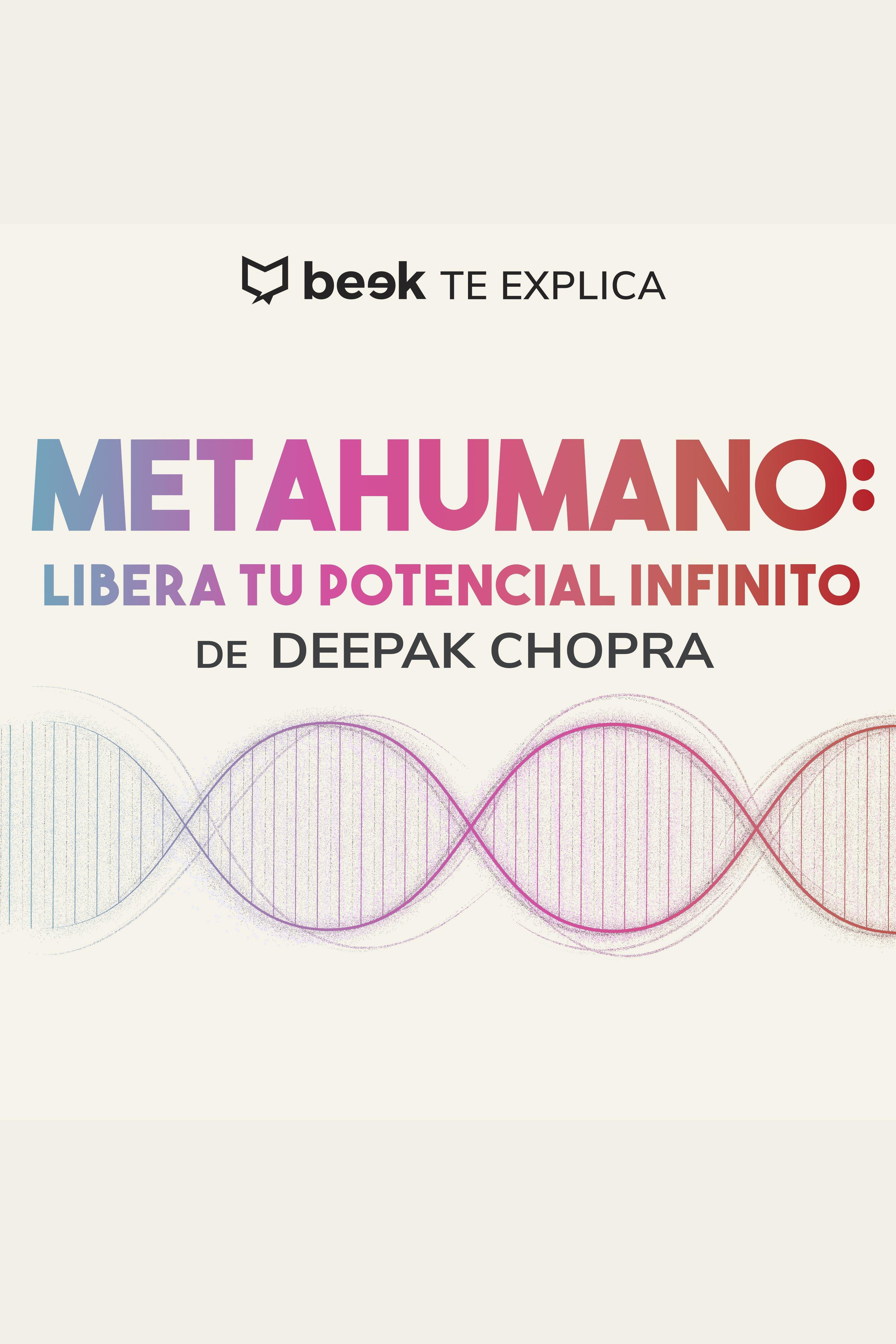 Esta es la portada del audiolibro Metahumano: Libera tu potencial infinito… Beek te explica