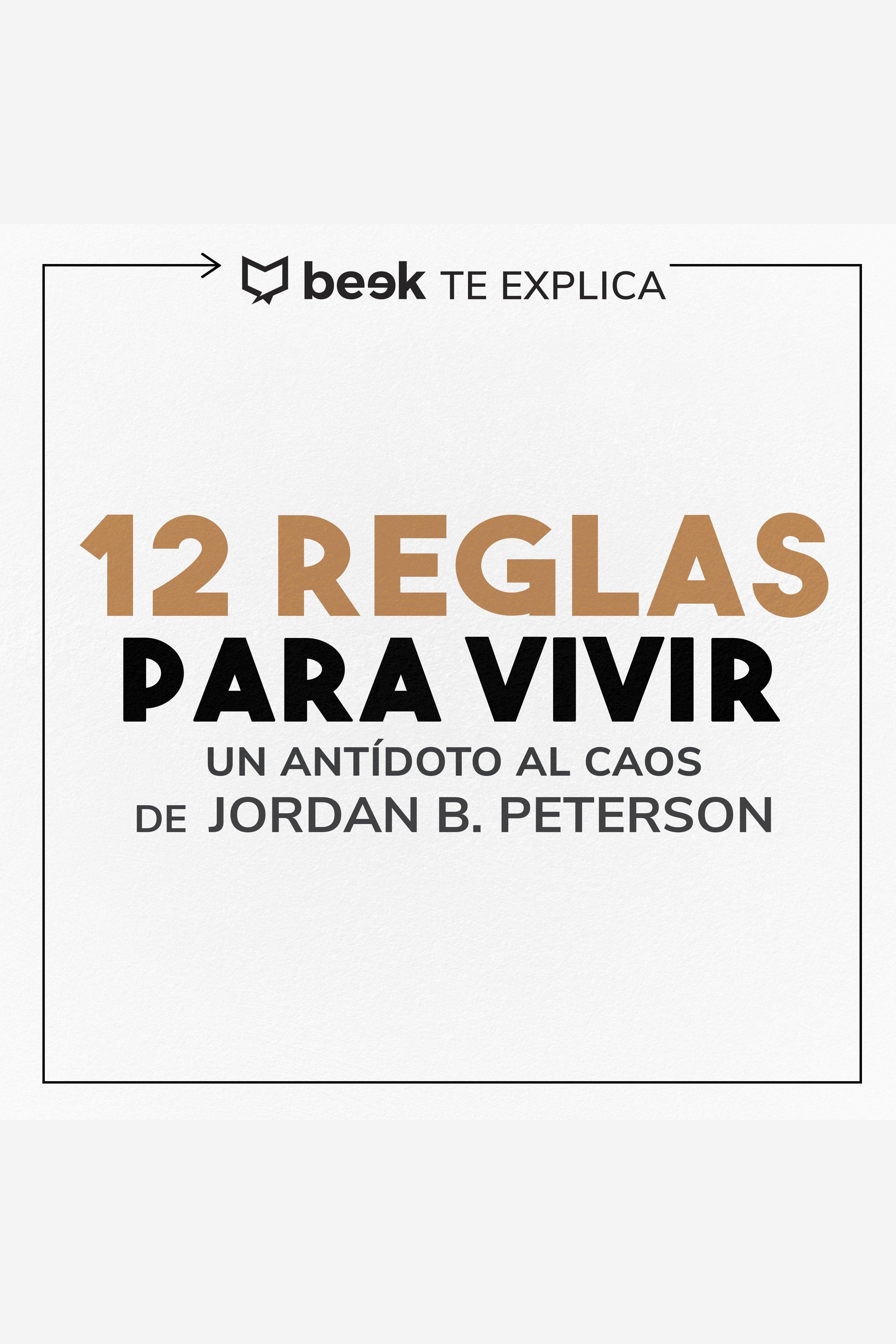 Esta es la portada del audiolibro 12 reglas para vivir… Beek te explica