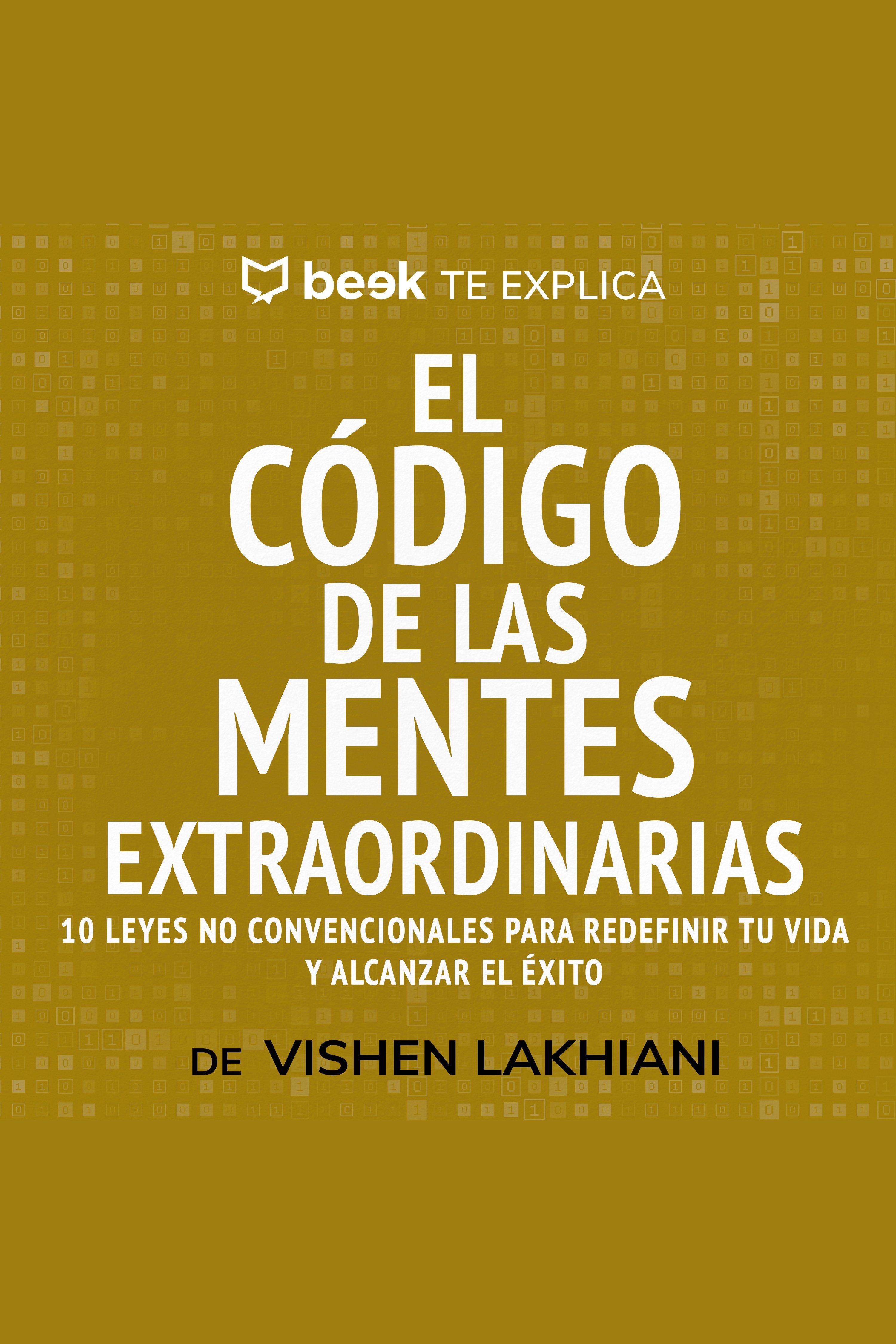 Esta es la portada del audiolibro El código de las mentes extraordinarias… Beek te explica