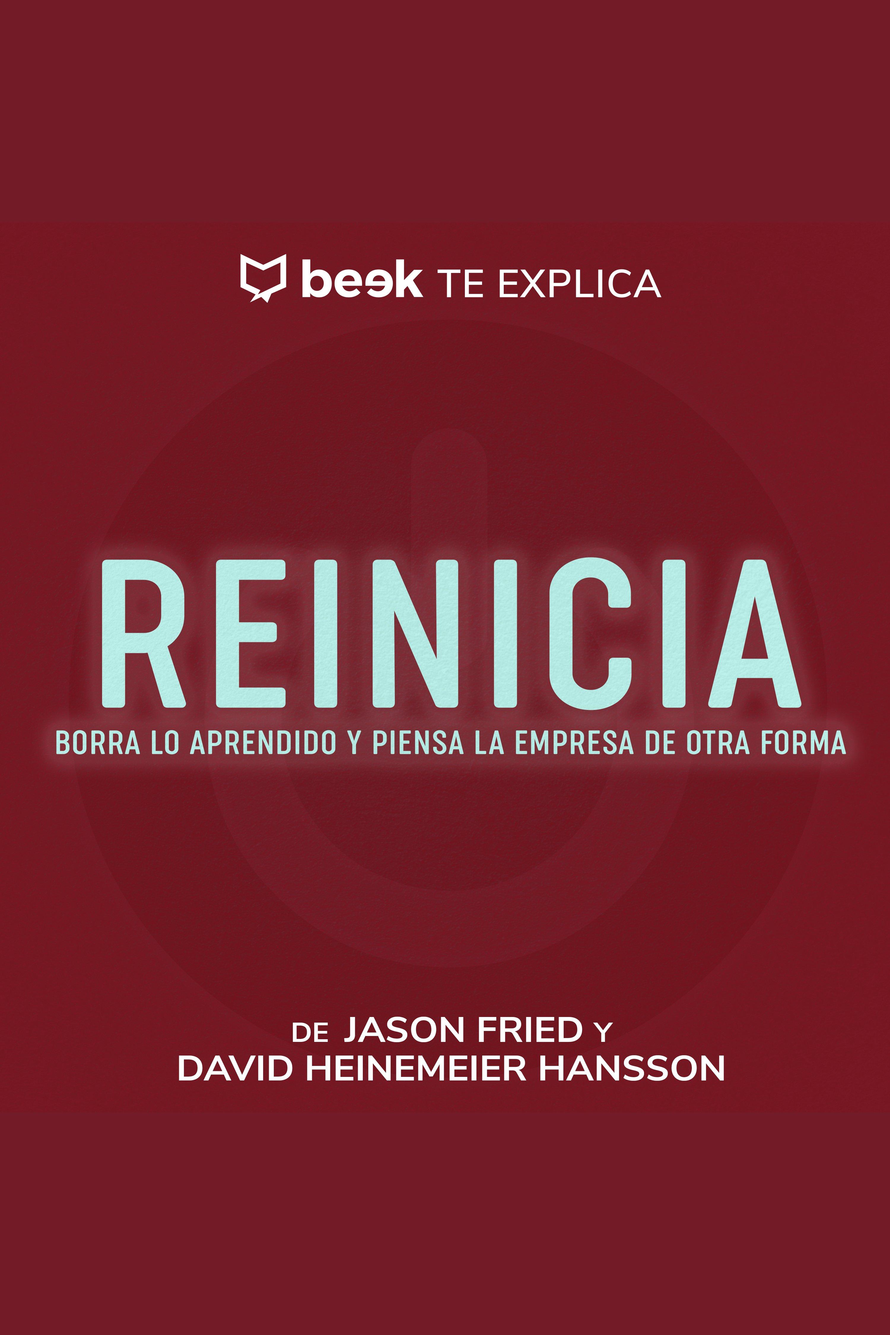 Esta es la portada del audiolibro Reinicia… Beek te explica