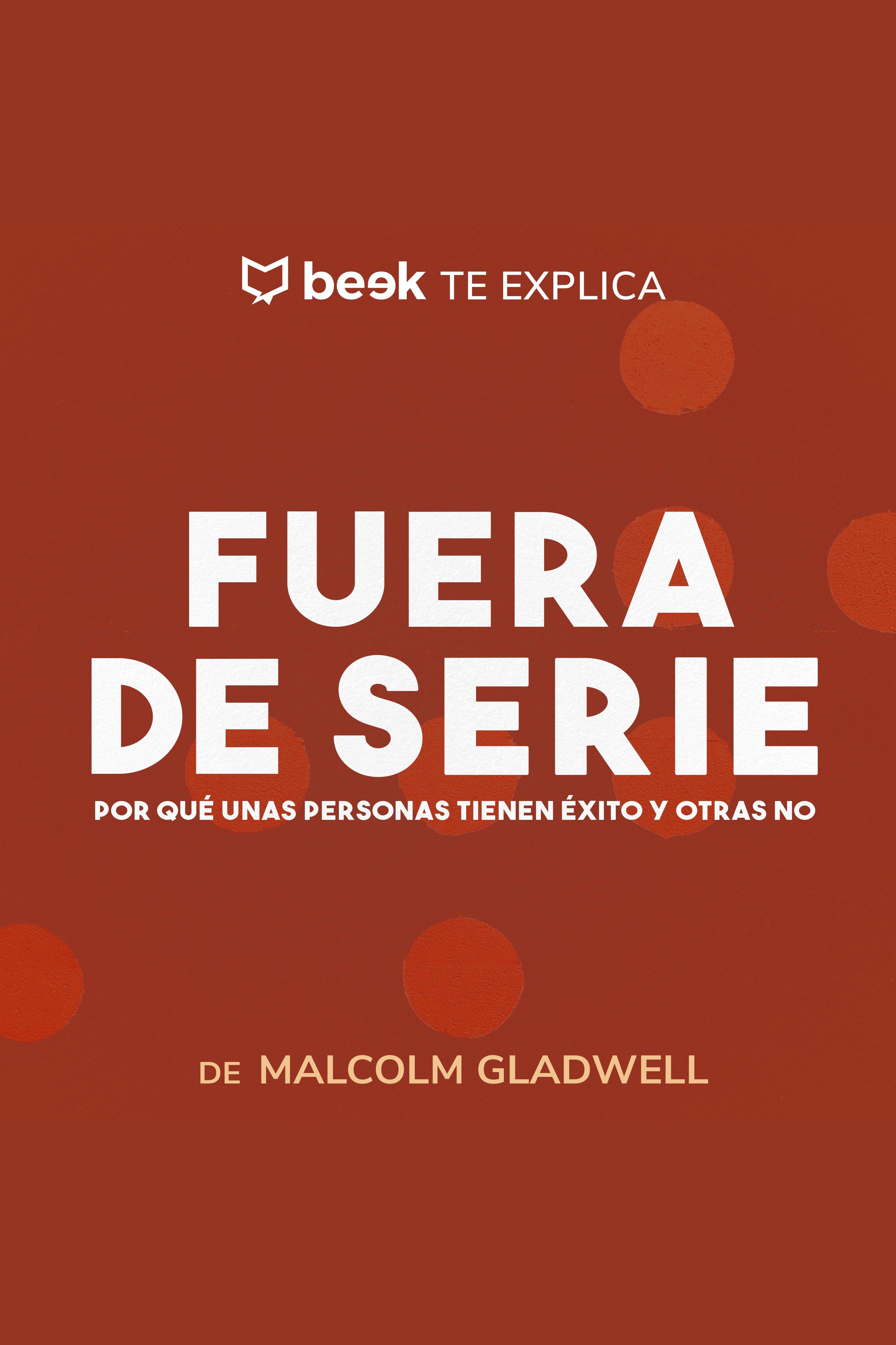 Esta es la portada del audiolibro Fuera de serie… Beek te explica