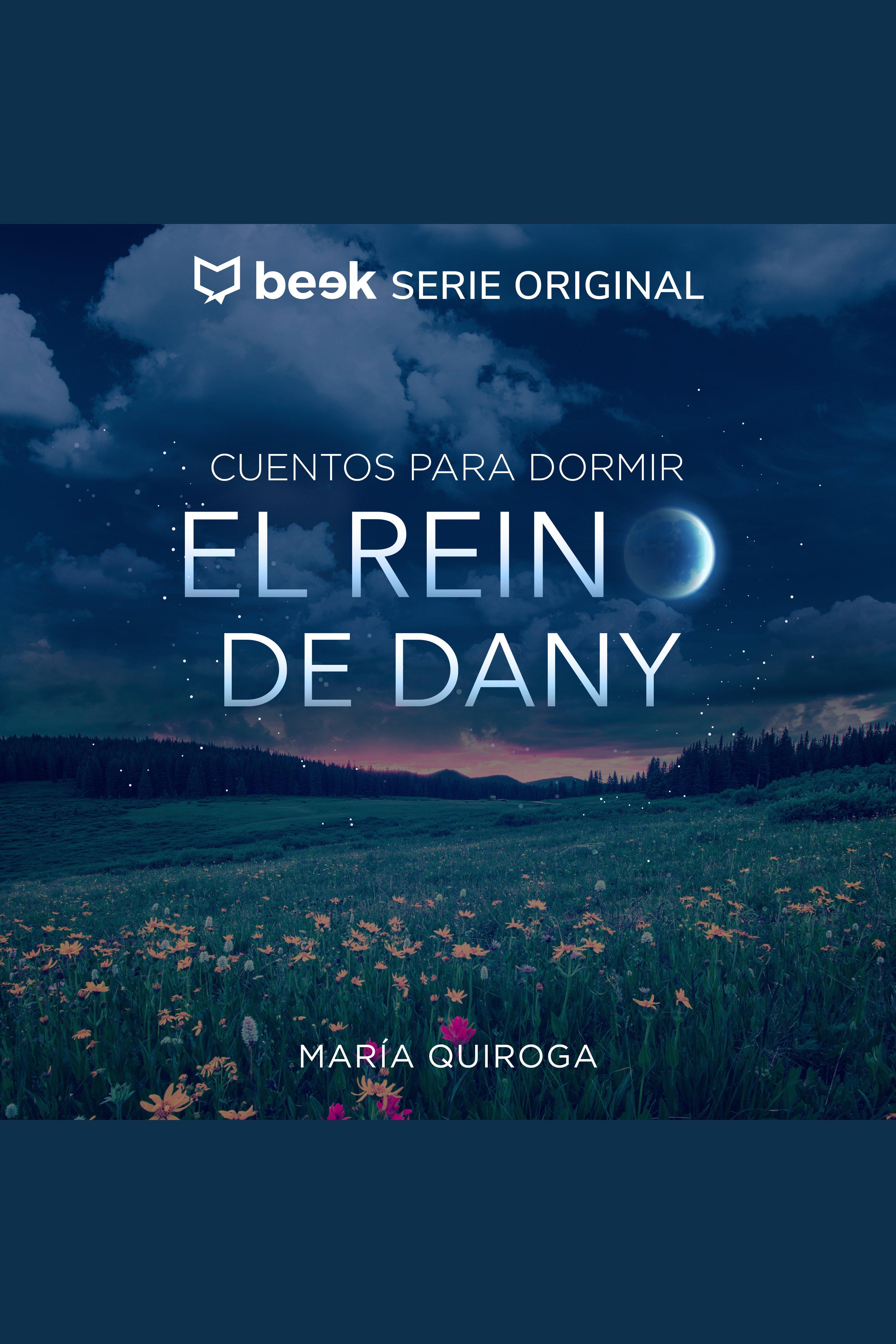 Esta es la portada del audiolibro El reino de Dany