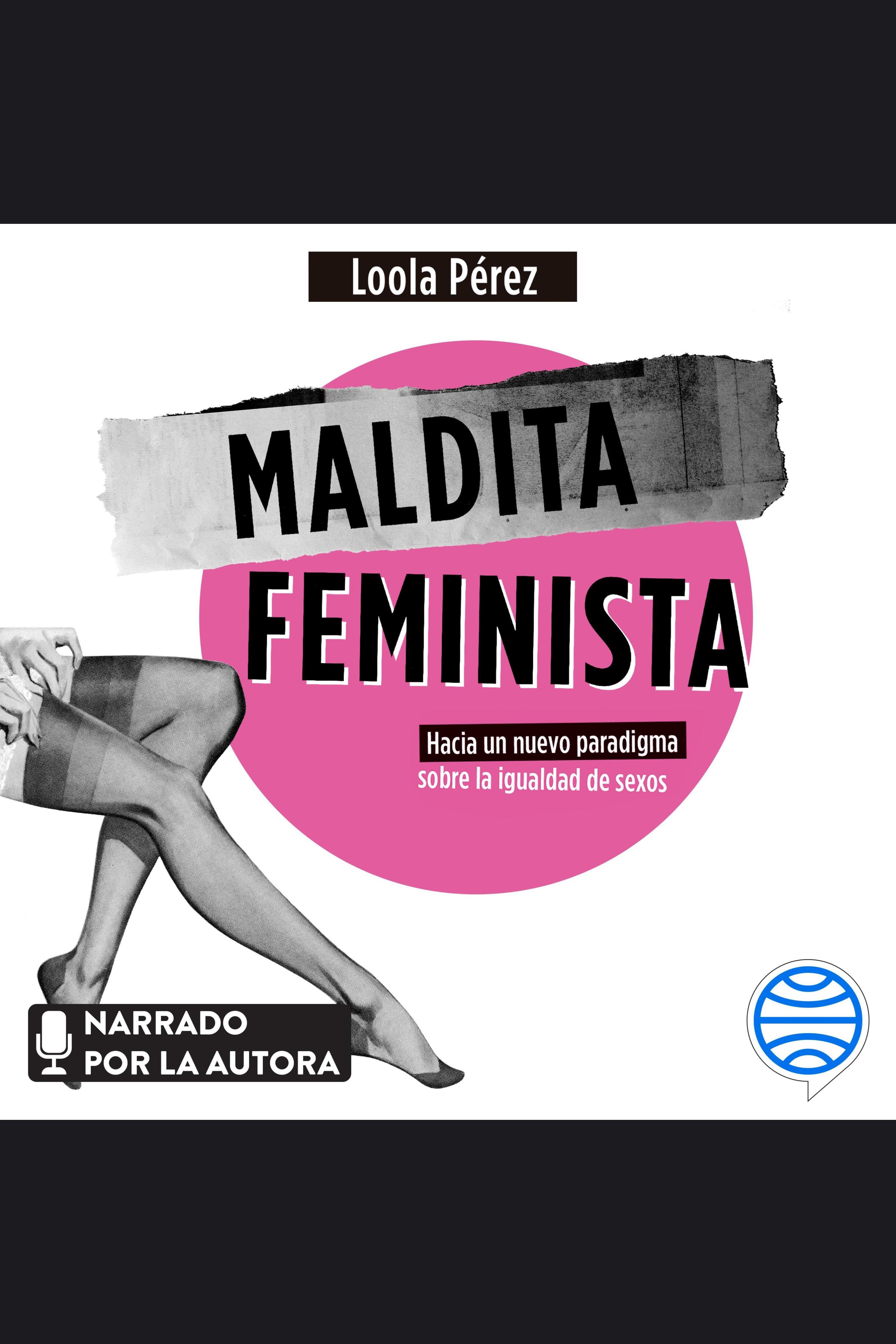 Esta es la portada del audiolibro Maldita feminista